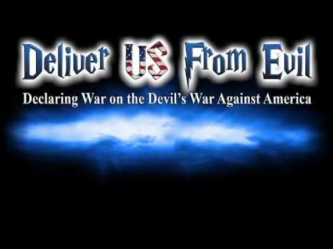 Deliver Us From Evil with G Craig Lewis, Steve Foss and others!!