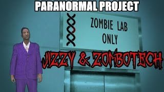 getlinkyoutube.com-GTA San Andreas Myths . Jizzy & Zombotech - PARANORMAL PROJECT 14