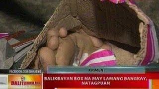 getlinkyoutube.com-BT: Balikbayan box na may lamang bangkay, natagpuan sa QC