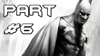 BATMAN Arkham City Gameplay Walkthrough - Part 6 - Track Down Freeze (Let's Play)