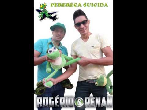 Rogério e Renan - Perereca suicida (versão sertanejo) - LANÇAMENTO 2014