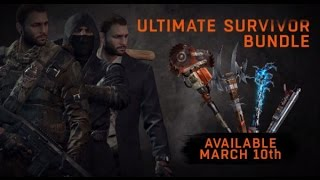 getlinkyoutube.com-Dying Light - Big Drop, Ultimate Survival Bundle, Free weapons, New outfits, drops March 10th!!!