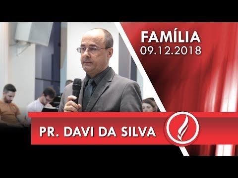 Culto da Família - Pr. Davi da Silva - 09 12 2018
