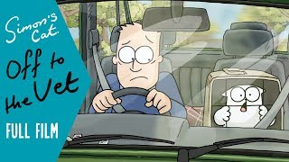 OFF TO THE VET (FULL FILM) - A Simon's Cat Special!