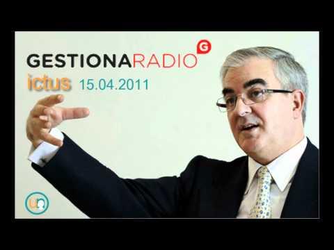 ¿Qué es el ICTUS? Entrevista en Gestiona Radio, 15.04.2011