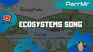 Ecosystems Song