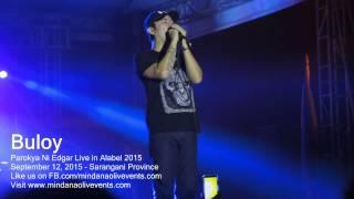 Parokya ni Edgar Live 2015 - Buloy