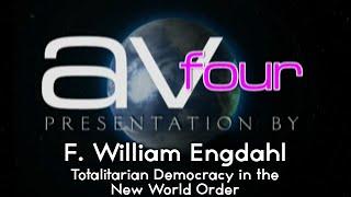 getlinkyoutube.com-AV4 - F William Engdahl - Totalitarian Democracy in the New World Order