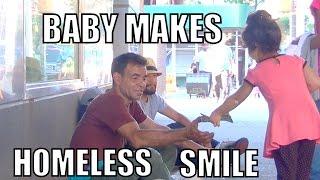 getlinkyoutube.com-BABY MAKES HOMELESS SMILE! #MyActOfKindness