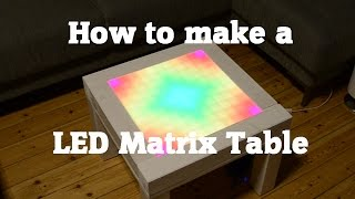 getlinkyoutube.com-How to make a DIY LED Matrix Table