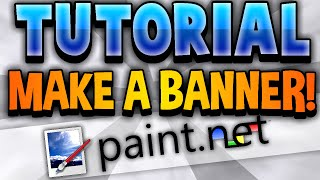 getlinkyoutube.com-How To Make an AMAZING YouTube One Channel Banner FREE! - Paint NET (2014)