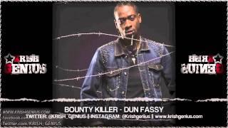 Bounty Killer - Dun Fassy
