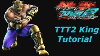 getlinkyoutube.com-TTT2 King Tutorial Tekken Tag Tournament 2