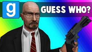 getlinkyoutube.com-Gmod Guess Who Funny Moments - Walter White Edition (Garry's Mod)