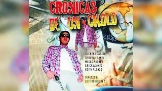 getlinkyoutube.com-Cronicas de un Cholo | Pongalo Movies