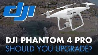 getlinkyoutube.com-DJI Phantom 4 Pro - Should You Upgrade?