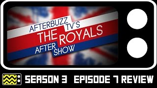 getlinkyoutube.com-The Royals Season 3 Episode 7 Review & After Show | AfterBuzz TV