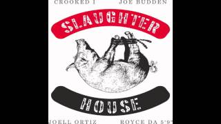 Slaughterhouse - The Illest