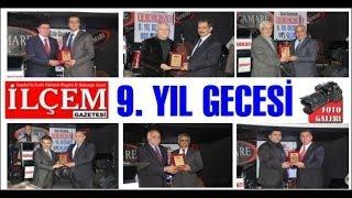 İlçem Gazetesi 9. yıl gecesi video