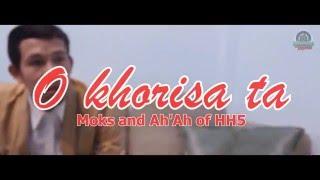getlinkyoutube.com-O Khorisa ta - Moks and Ah'Ah of HH5