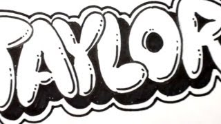 getlinkyoutube.com-How to Draw Bubble Letters - Taylor in Graffiti Name Art