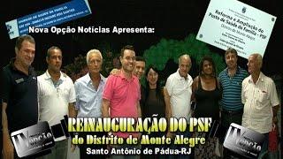 Nova Opção Notícias- Reinauguração PSF Monte Alegre
