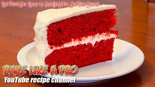 getlinkyoutube.com-Easy Red Velvet Cake Recipe By BakeLikeAPro