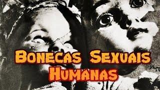 getlinkyoutube.com-Deep Web: Bonecas Sexuais Humanas - CREEPYPASTA + 16