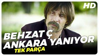 Behzat Ç  Ankara Yanıyor - Türk Filmi width=