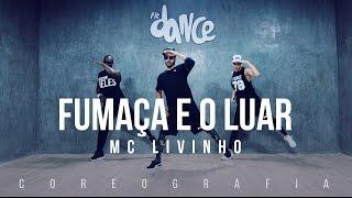 getlinkyoutube.com-Fumaça e o Luar - Mc Livinho - Coreografia |  FitDance TV