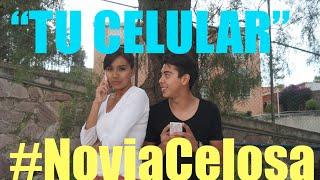 Novia Celosa, tu celular (#NoviaCelosa) - Ivansfull