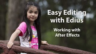 getlinkyoutube.com-Easy Editing with Edius 6 - Lesson 21: Working with After Effects