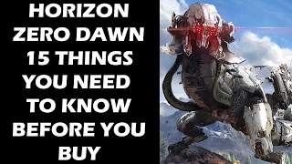 getlinkyoutube.com-Horizon Zero Dawn - 15 Things You ABSOLUTELY Need To Know Before You Buy The Game