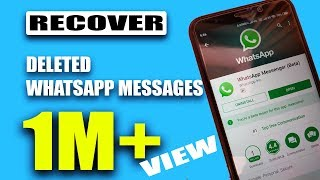 How to Recover Deleted WhatsApp Messages EASILY! - 2017