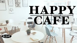 getlinkyoutube.com-HAPPY CAFE MUSIC - Relaxing Jazz & Bossa Nova Music For Study,Work - Background Music