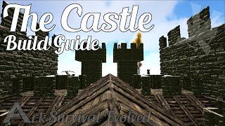 The Castle [NO MODS] | Build Guide | Ark: Survival Evolved