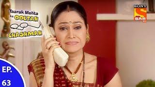 Taarak Mehta Ka Ooltah Chashmah - तारक मेहता का उल्टा चशमाह - Episode 63