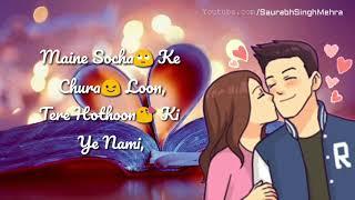 Arijit Singh: Maine Socha Ke Chura Loon || Romantic Whatsapp status video || Phir Se 2018