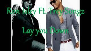 Ron Isley Ft  Trey songz -  Lay you Down