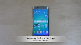 getlinkyoutube.com-Samsung Galaxy S6 Edge Official Android 6.0.1 Marshmallow - Review!