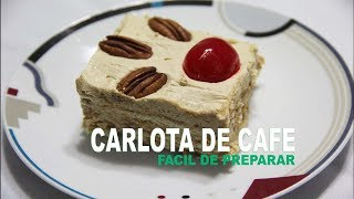 getlinkyoutube.com-Carlota de Cafe Facil de Preparar
