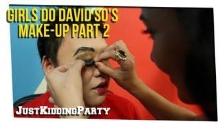 getlinkyoutube.com-Girlfriend Does Boyfriends Makeup ft David So Pt 2