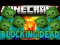 Minecraft Zombies & Guns - Walking Dead! (Minecraft Blocking Dead!) w/Lachlan & Friends