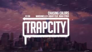 getlinkyoutube.com-Marshmello x Ookay - Chasing Colors (feat. Noah Cyrus)