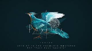 ryuryu 4th Album / 『Physics』Crossfade Movie