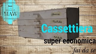 getlinkyoutube.com-CASSETTIERA IN LEGNO super economica -  Fai da Te