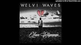 Welvi Waves - love gögnanao (official audio) NEW SONG width=