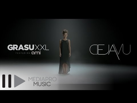 Grasu XXL feat  Ami - Deja Vu (Official Video HD)