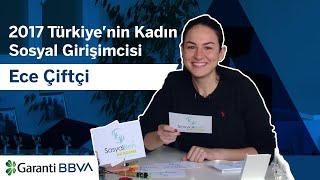 Ece Çiftçi, 2017 Türkiye'nin Kadın Sosyal Girişimcisi seçildi