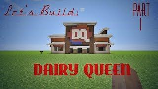 getlinkyoutube.com-Minecraft Let's Build: Dairy Queen Part 1